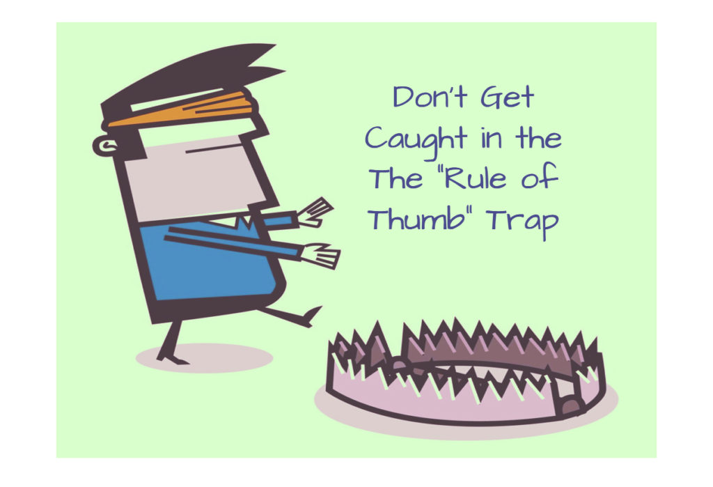 Rule of Thumb Trap