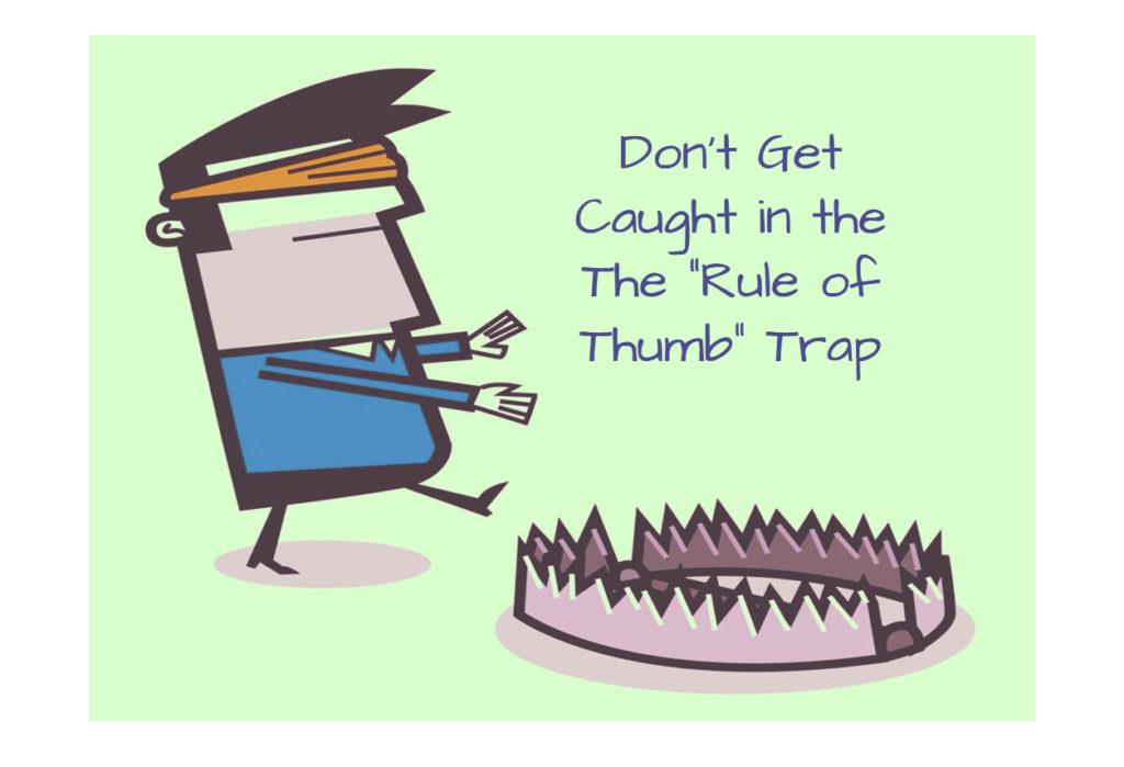 Rule of Thumb Trap